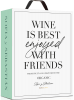 Sofia y Sebastian Wine is Best Enjoyed with Friends Organic